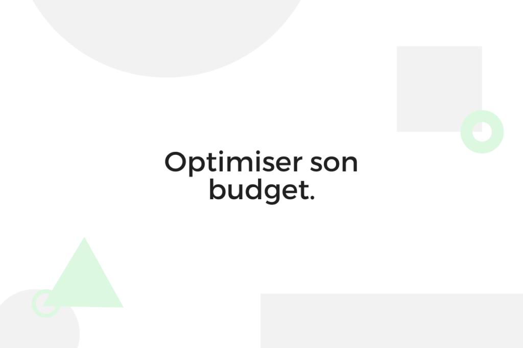 Optimiser son budget